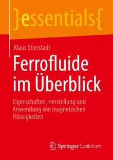 Klaus Stierstadt: Ferrofluide im Überblick, Buch