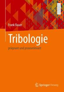Frank Bauer: Tribologie, Buch