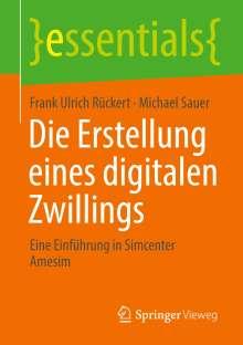 Frank Ulrich Rückert: Die Erstellung eines digitalen Zwillings, Buch