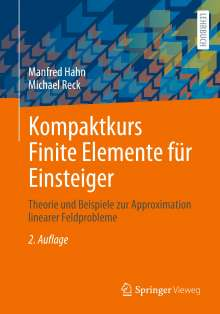 Manfred Hahn: Kompaktkurs Finite Elemente für Einsteiger, Buch