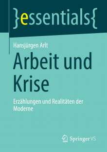 Hansjürgen Arlt: Arbeit und Krise, Buch