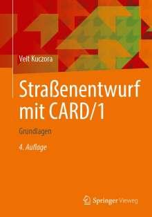 Veit Kuczora: Straßenentwurf mit CARD/1, Buch