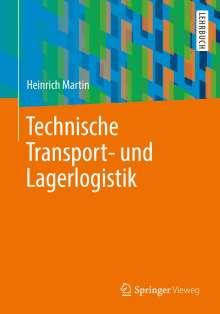 Heinrich Martin: Technische Transport- und Lagerlogistik, Buch