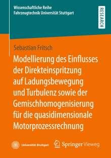 Sebastian Fritsch: Modellierung des Einflusses der Direkteinspritzung auf Ladungsbewegung und Turbulenz sowie der Gemischhomogenisierung für die quasidimensionale Motorprozessrechnung, Buch
