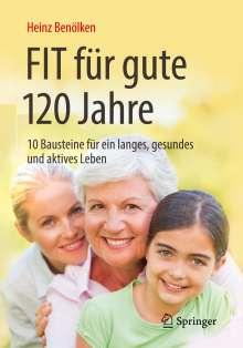 Heinz Benölken: Fit für gute 120 Jahre, Buch