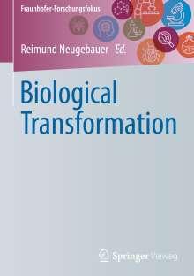 Biological Transformation, Buch