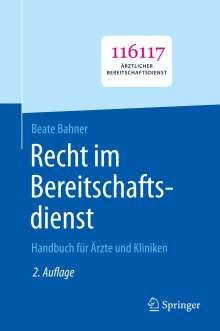 Beate Bahner: Recht im Bereitschaftsdienst, Buch
