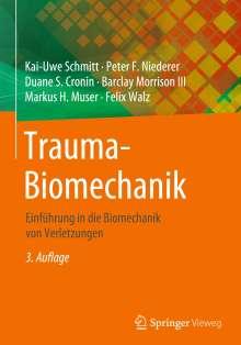 Kai-Uwe Schmitt: Trauma-Biomechanik, Buch