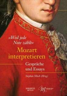 """""""Weil jede Note zählt"""": Mozart interpretieren, Buch"""