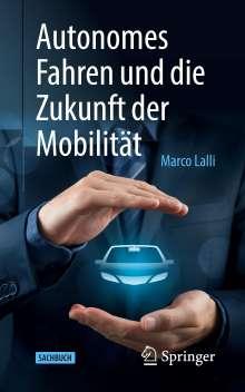 Marco Lalli: Autonomes Fahren und die Zukunft der Mobilität, Buch