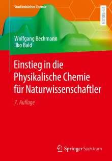 Ilko Bald: Einstieg in die Physikalische Chemie für Naturwissenschaftler, Buch