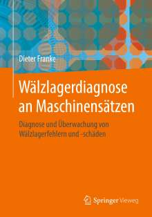 Dieter Franke: Wälzlagerdiagnose an Maschinensätzen, Buch