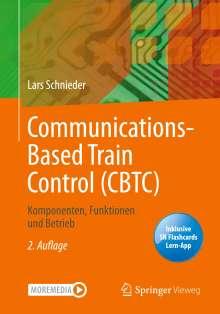 Lars Schnieder: Communications-Based Train Control (CBTC), 1 Buch und 1 eBook