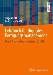 Jürgen Kletti: Lehrbuch für digitales Fertigungsmanagement, Buch