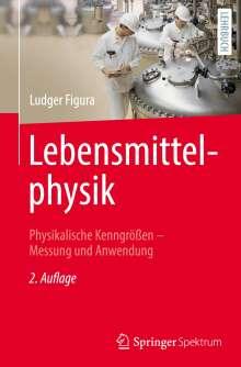 Ludger Figura: Lebensmittelphysik, Buch