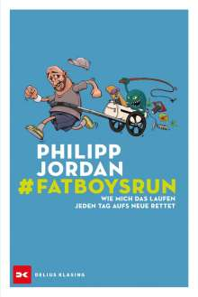 Philipp Jordan: #Fatboysrun, Buch