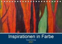 Elisabeth Roth-Rings: Inspiration in Farbe (Tischkalender 2021 DIN A5 quer), Kalender