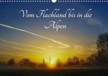 Michael Hoffmann: Vom Flachland bis in die Alpen (Wandkalender 2022 DIN A3 quer), Kalender