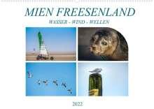 Dieter Gödecke: MIEN FREESENLAND - Wasser, Wind, Wellen (Wandkalender 2022 DIN A2 quer), Kalender