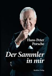 Hans-Peter Porsche: Der Sammler in mir, Buch