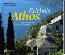 Rudolf Bischof: Erlebnis Athos, Buch