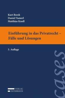 Kurt Berek: Einführung in das Privatrecht - Fälle und Lösungen, Buch