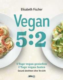 Elisabeth Fischer: Vegan 5:2, Buch