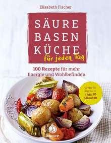 Elisabeth Fischer: Säure-Basen-Küche für jeden Tag, Buch