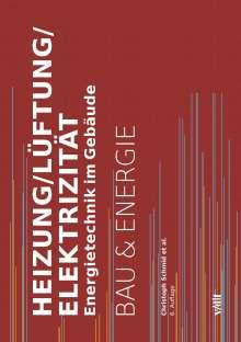 Christoph Schmid: Heizung/Lüftung/Elektrizität, Buch