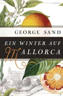 George Sand: Ein Winter auf Mallorca, Buch