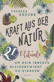 Theresa Cheung: Kraft aus der Natur, Buch