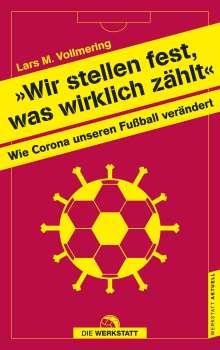 """Lars Vollmering: """"Wir stellen fest, was wirklich zählt"""", Buch"""