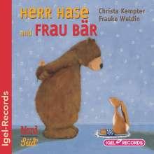 Christa Kempter: Herr Hase und Frau Bär, CD