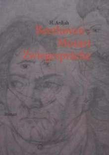 H. Ardjah: Beethoven - Mozart, Buch