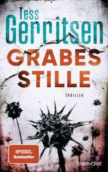 Tess Gerritsen: Grabesstille, Buch