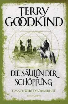 Terry Goodkind: Die Säulen der Schöpfung - Das Schwert der Wahrheit, Buch