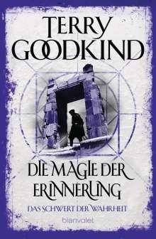 Terry Goodkind: Die Magie der Erinnerung - Das Schwert der Wahrheit, Buch