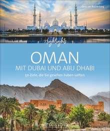 Zeno von Braitenberg: Highlights Oman mit Dubai und Abu Dhabi, Buch
