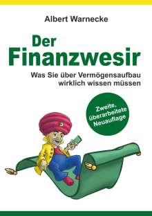 Albert Warnecke: Der Finanzwesir 2.0 - Was Sie über Vermögensaufbau wirklich wissen müssen. Intelligent Geld anlegen und finanzielle Freiheit erlangen mit ETF und Index-Fonds, Buch