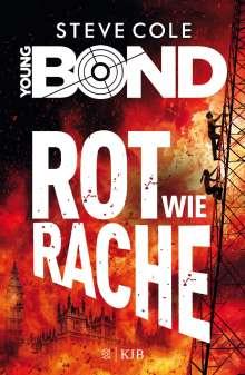 Steve Cole: Young Bond 04 - Rot wie Rache, Buch