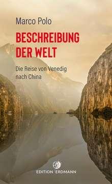 Marco Polo: Beschreibung der Welt, Buch