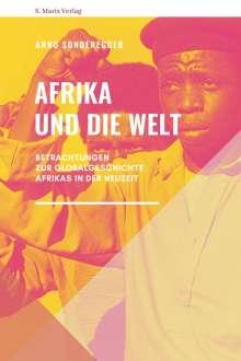Arno Sonderegger: Afrika und die Welt, Buch