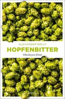 Alexander Bálly: Hopfenbitter, Buch