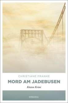 Christiane Franke: Mord am Jadebusen, Buch
