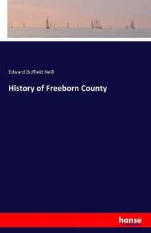 Edward Duffield Neill: History of Freeborn County, Buch