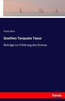 Franz Kern: Goethes Torquato Tasso, Buch