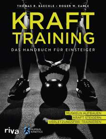 Thomas R. Baechle: Krafttraining - Das Handbuch für Einsteiger, Buch