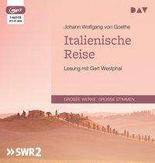 Johann Wolfgang von Goethe: Italienische Reise, MP3-CD
