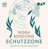 Nora Bossong: Schutzzone, 8 CDs
