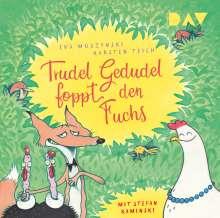Eva Muszynski: Trudel Gedudel foppt den Fuchs (Teil 2), CD